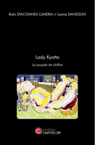 Lady kyotta la poupee de chiffon biefs diacomnes lumeria et leana davidson